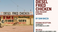 Diesel Fried Chicken and Recent Works by Dan Baeza